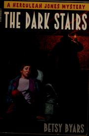 Cover of: The dark stairs by Betsy Cromer Byars