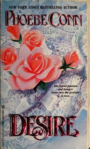 Cover of: Desire by Phoebe Conn