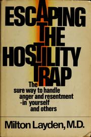 Escaping the hostility trap