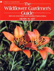 The wildflower gardener's guide by Henry Warren Art