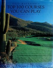 Golf magazine's top 100 courses you can play PDF
