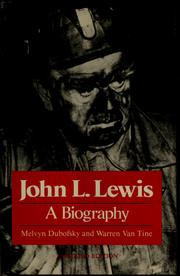 John L. Lewis by Melvyn Dubofsky