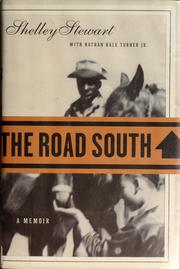 The road South by Shelley Stewart