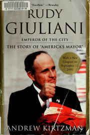 Rudy Giuliani by Andrew Kirtzman