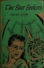 Cover of: The star seekers by Milton Lesser