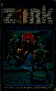 The Forces of Krill (Zork, #1) by S. Eric Meretzky