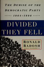Divided they fell by Ronald Radosh
