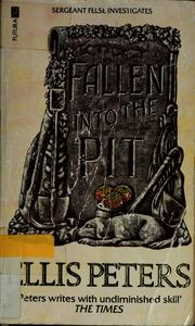 Cover of: Fallen into the pit by Edith Pargeter
