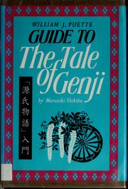 Cover of: Guide to The tale of Genji by Murasaki Shikibu | William J. Puette