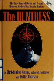 The huntress by Christopher Keane