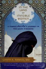 In the land of invisible women by Qanta Ahmed