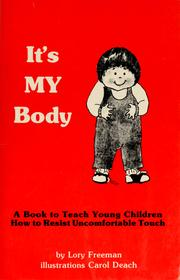 Cover of: It's my body by Lory Freeman