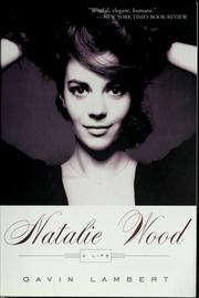 Natalie Wood by Gavin Lambert