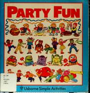 Party fun by Clare Rosen