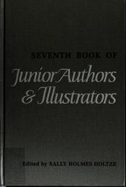 Seventh book of junior authors & illustrators by Sally Holmes Holtze