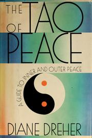 Cover of: The Tao of peace by Diane Dreher