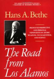 The road from Los Alamos by Hans Albrecht Bethe, Hans A. Bethe