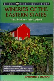 Wineries of the eastern states by Marguerite Thomas