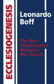 Ecclesiogenesis by Leonardo Boff