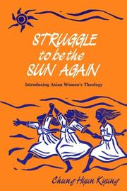 Struggle to be the sun again by Chung, Hyun Kyung.