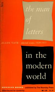 The man of letters in the modern world by Tate, Allen
