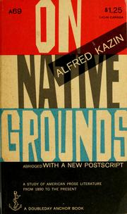 On native grounds by Alfred Kazin