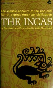 The Incas by Garcilaso de la Vega
