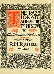 Cover of: The passionate shepherd to his love by Christopher Marlowe