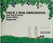Once I was obnoxious-- and you'll never guess what happened / [text by Doris Sanford ; illustrations by Graci Evans] PDF