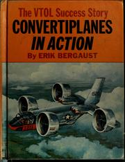 Convertiplanes in action by Erik Bergaust