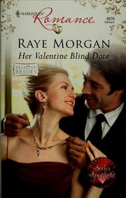 Her Valentine blind date by Raye Morgan