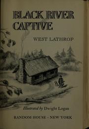 Black river captive