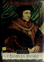 Cover of: The life of Thomas More by Peter Ackroyd
