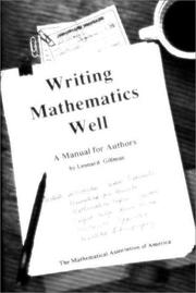 Writing mathematics well by Leonard Gillman