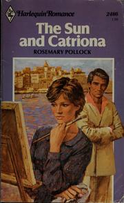 Cover of: The Sun and Catriona by Rosemary Pollock