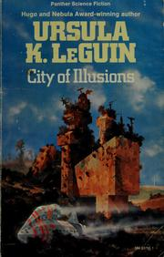 Cover of: City of illusions by Ursula K. Le Guin