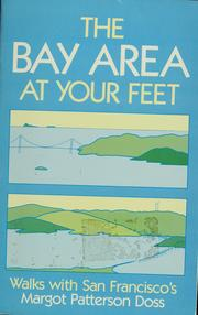 The Bay area at your feet by Margot Patterson Doss