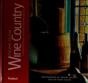Escape to the wine country by Holmes, Robert