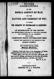Observations on the moral agency of man and the nature and demerit of sin by John Borland