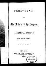 Frontenac, or, The Atotarho of the Iroquois by Alfred B. Street