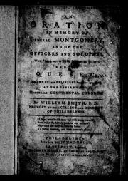 An oration in memory of General Montgomery, and of the officers and soldiers who fell with him, December 31, 1775, before Quebec by Smith, William