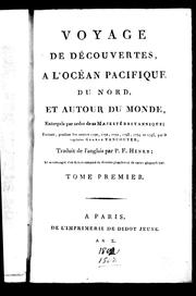 Voyage de dcouvertes, a l&#39;ocan Pacifique du nord, et autour du monde by George Vancouver