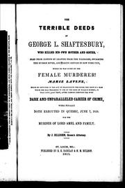 The terrible deeds of George L. Shaftesbury by J. Elligen