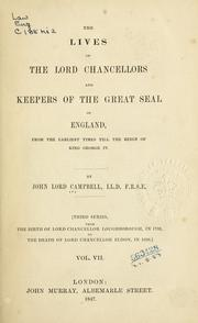 Cover of: The lives of the Lord Chancellors and Keepers of the Great Seal of England from the earliest times till the reign of King George IV by Campbell, John Campbell Baron