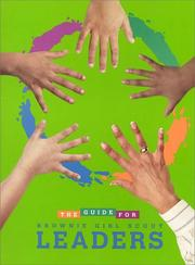 The guide for Brownie Girl Scout leaders by Girl Scouts of the United States of America.