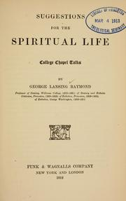 Cover of: Suggestions for the spiritual life by George Lansing Raymond