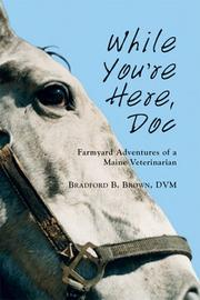 While you're here, Doc by Bradford B. Brown