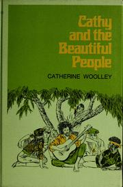 Cover of: Cathy and the beautiful people by Catherine Woolley