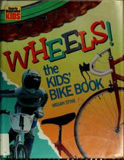 Cover of: Wheels! by Megan Stine