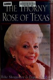 The thorny rose of Texas by Mike Shropshire